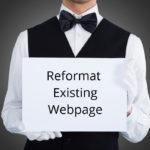 Reformat Existing Webpage